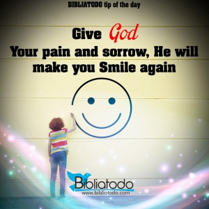 Give-God-your-pain-and-sorrow-he-will-make-you-smile-again